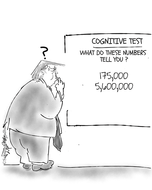 Trump's cognitive test - he's asked about COVID death and case numbers- cartoon
