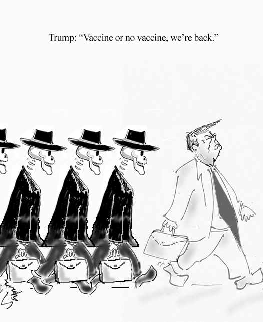 Vaccine or No Vaccine - Trump Reopens America Amidst COVID Pandemic - Cartoons by Suparno